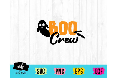 Boo Crew SVG Cut File