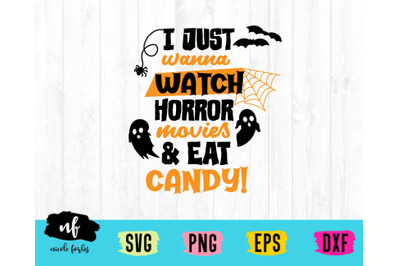 Watch Horror Movies & Eat Candy SVG Cut File