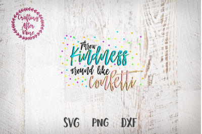 Download Throw Kindness Around Like Confetti Free Free Downloads 323996 Images Vector Svg Files From Ngisup Com