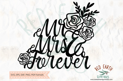 Mr and Mrs forever wedding cake topper decal SVG, PNG, EPS, DXF, PDF