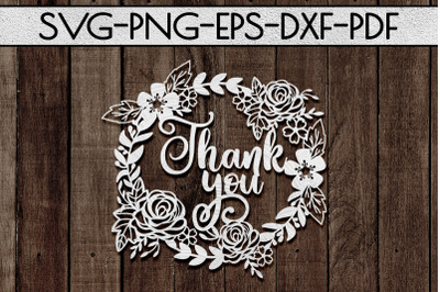 Thank You 2 Papercut Template, Spring Appreciation SVG, PDF