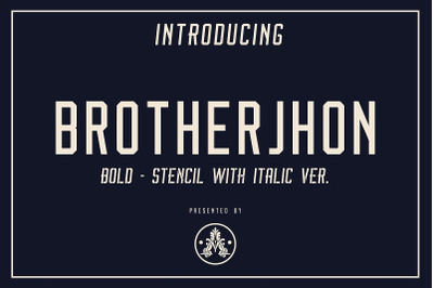 BrotherJhon X Walfords