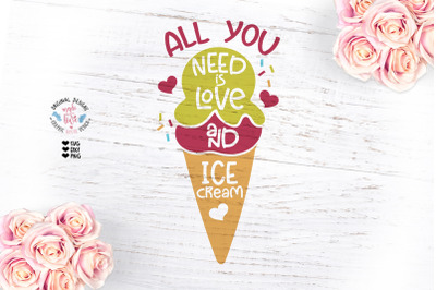 All You Need is Love and Ice Cream