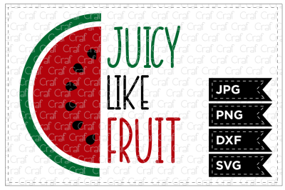 Juicy Like Fruit