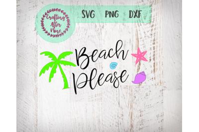 Beach Please Svg, Girl's Beach Trip SVG, Palm Trees, Seashells, Summer