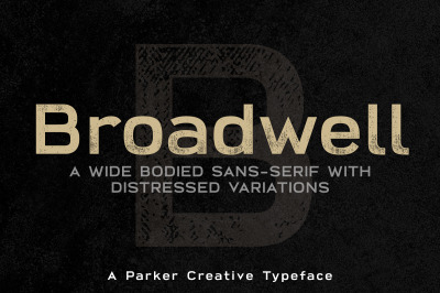 Broadwell Strong Distressed Font