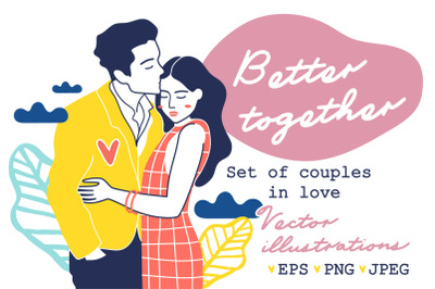 BETTER TOGETHER | Couples in love