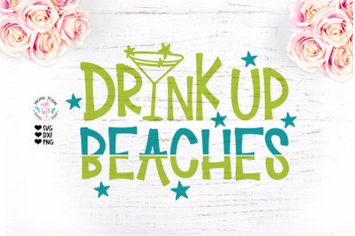 Drink Up Beaches Summer Cut File