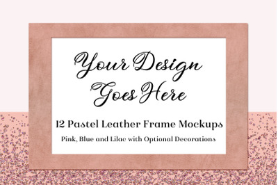 Pastel Leather Frame Mockups - Pink, Blue & Lilac - 12 PSDs