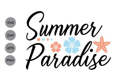 Summer Paradise Svg&2C; Summer Svg&2C; Beach Svg&2C; Summer Beach Svg.