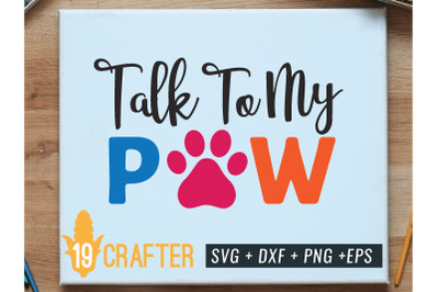talk to my paw funny dog svg cut file