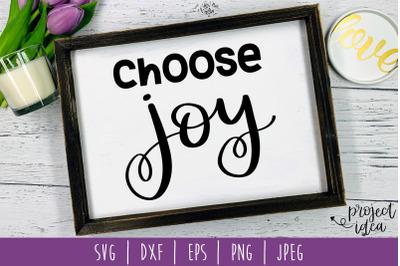 Choose Joy SVG, DXF, EPS, PNG, JPEG