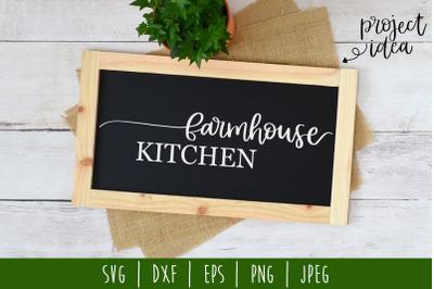 Farmhouse Kitchen SVG, DXF, EPS, PNG, JPEG