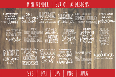 Ultimate Funny Sarcastic Bundle - Set of 18 Designs SVG, DXF, EPS, PNG