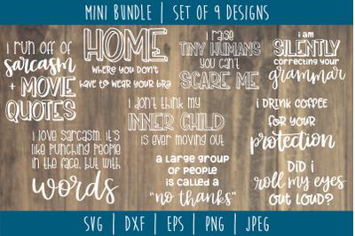 Funny Sarcastic Bundle Volume 1 - Set of 9 Designs SVG, DXF, EPS, PNG,