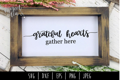 Grateful Hearts Gather Here SVG, DXF, EPS, PNG, JPEG