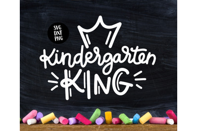 Kindergarten King, School SVG DXF PNG