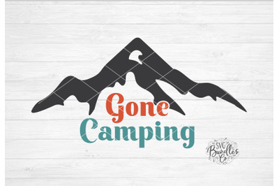 Gone Camping SVG DXF PNG