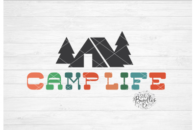 Camp Life SVG DXF PNG