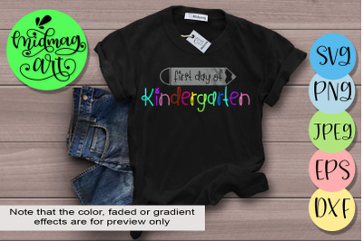 First day of kindergarten svg cut file, bact to school svg cut file