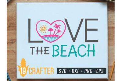love the beach summer svg printable file