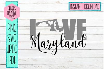 Maryland Love | State SVG | SVG Cutting file