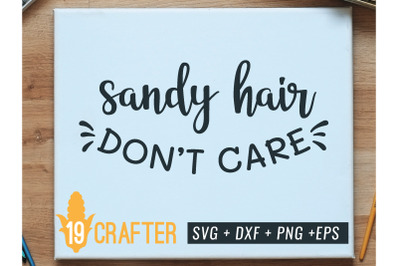sandy hair don't care summer beach svg