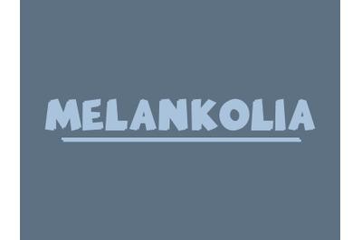 Melankolia