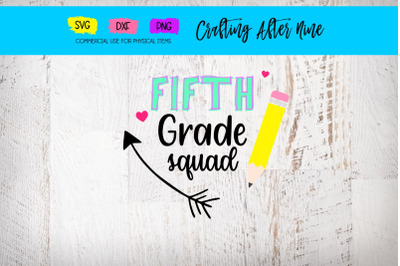 Fifth Grade Squad Svg, Teacher Svg, School Svg, Back to School Svg