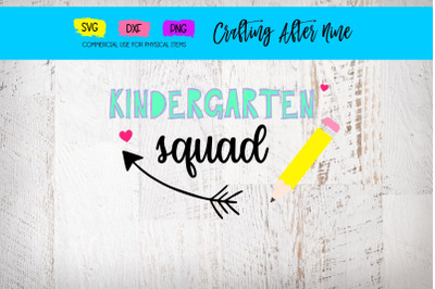 Kindergarten Squad Svg, Teacher Svg, School Svg, Back to School Svg