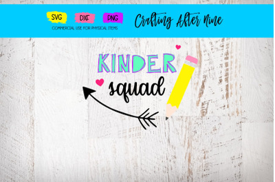 Kindergarten Svg, Kinder Squad Svg, Teacher, School