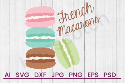 French Macarons - SVG File, DXF File