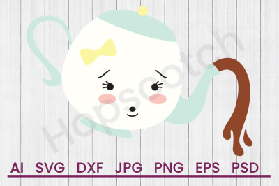Little Teapot - SVG File, DXF File