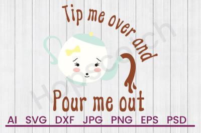 Pour Me Out - SVG File, DXF File