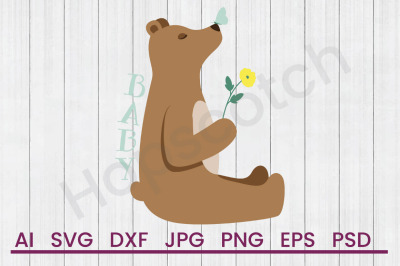 Baby Bear - SVG File, DXF File