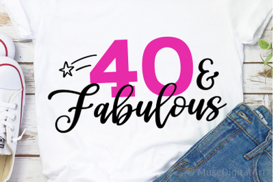 40 Birthday Svg, Dirty Forty Svg, 40th Birthday Svg,