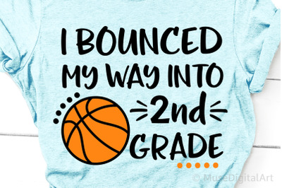 I Bounced My Way into 2nd Grade Svg, Second Grade, Boy Back to School