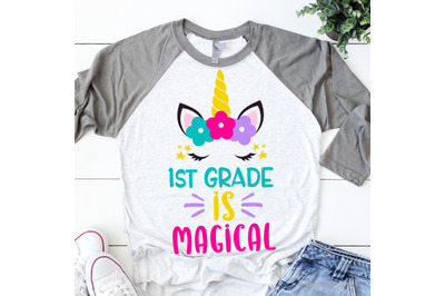 1st Grade is Magical Svg, Girl First Grade Svg, Unicorn Svg, Back to S