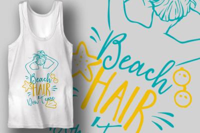Beach Hair Don't Care | Summer & Beach SVG Cut File