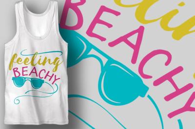 Feeling Beachy | Summer SVG Cut File | Beach T-shirt Design