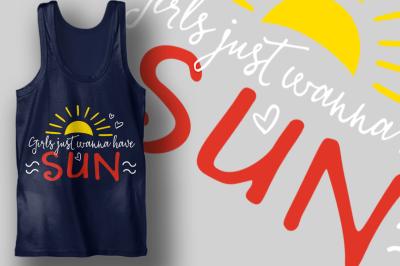 Girls Just Wanna Have Sun | Summer & Beach SVG Cut File