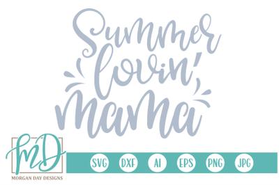 Summer Lovin' Mama SVG