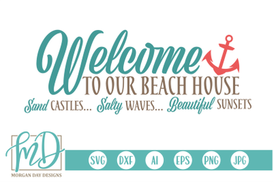Welcome To Our Beach House SVG