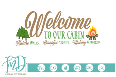 Welcome To Our Cabin SVG