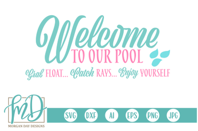 Welcome To Our Pool SVG