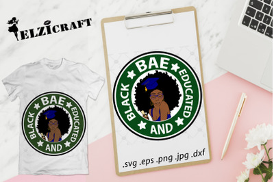 BAE, Black and Educated, Graduated Afro Woman 2019 SVG Cut File