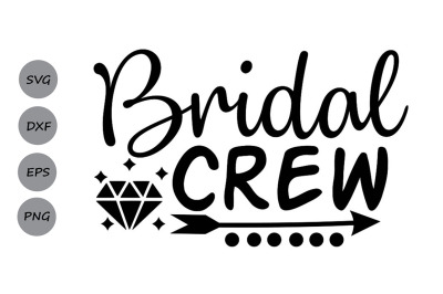 Bridal Crew Svg, Wedding Svg, Bride Svg, Bridesmaids Svg, Wedding Ring