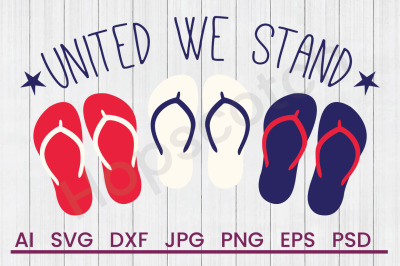 United We Stand- SVG File, DXF File