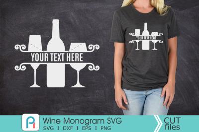 Wine Monogram Svg, Wine SVG, Wine Clipart