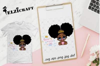 Queens are born in July, Afro Baby SVG Cut File